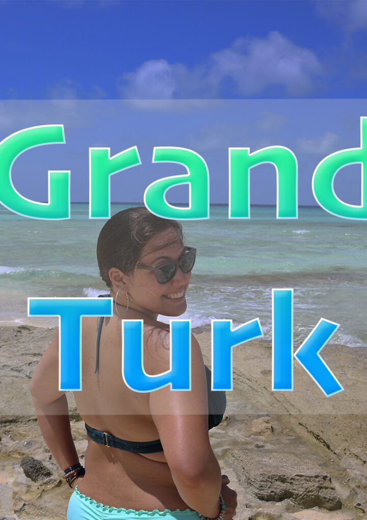 What to do if you arrive on a cruise to Grand Turk?